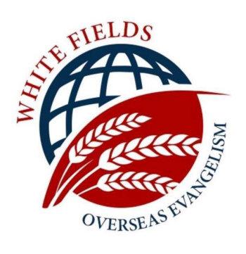 White Fields Overseas Evangelism